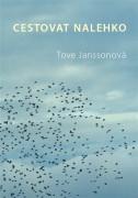 Kniha Cestovat Nalehko - Tove Janssonová